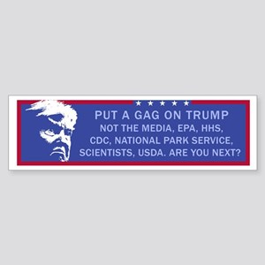 Put a Gag On Trump, Not the Media, Bumper Sticker