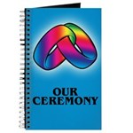 OUR CEREMONY Journal