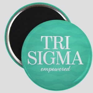 Sigma Sigma Sigma Tri Sigma Empowered Magnet