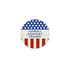 Hawaii Against Trump Mini Button
