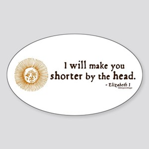 Elizabeth Beheading Quote Oval Sticker