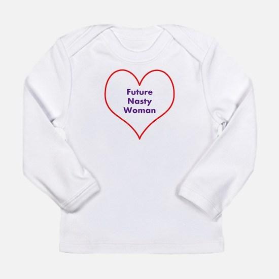 Future Nasty Woman Long Sleeve T-Shirt