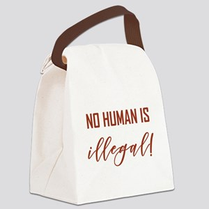 NO HUMAN IS ILLEGAL Canvas Lunch Bag