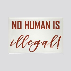 NO HUMAN IS ILLEGAL Magnets