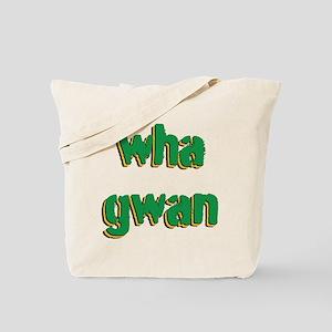 Wha Gwan Tote Bag