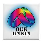 OUR UNION Tile Coaster
