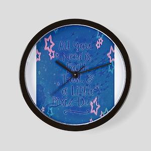 Faith trust pixie dust Wall Clock