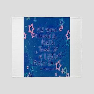 Faith trust pixie dust Throw Blanket