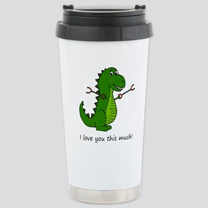I love you this much! T Stainless Steel Travel Mug