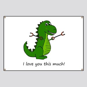 I love you this much! T-Rex Dinosaur with G Banner