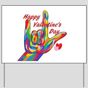 ASL Happy Valentine's Day I Love You Yard Sign