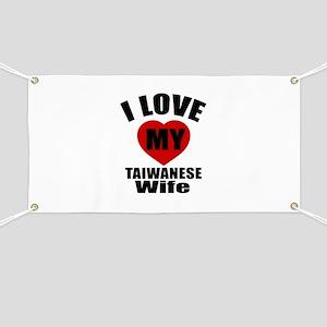 I Love My Taiwanese Wife Banner