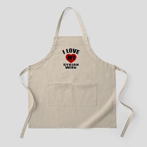 I Love My Syrian Wife Apron