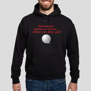 Golf in retirement Sweatshirt