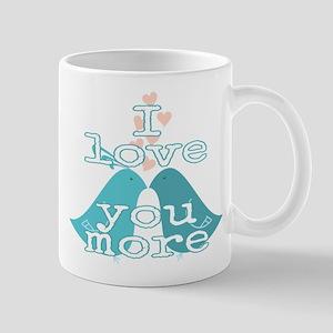 Love u more- birds Mugs