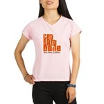 Get Shit Done Performance Dry T-Shirt