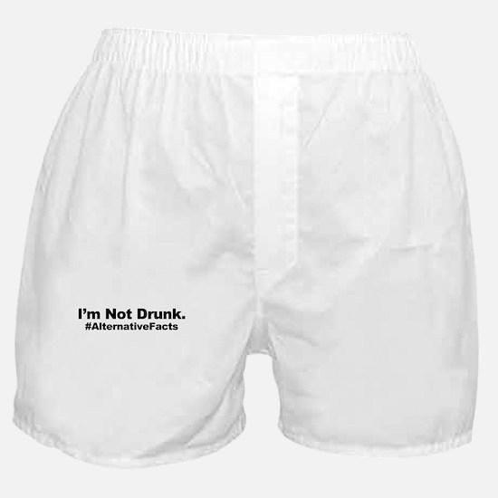I'm Not Drunk Alternative Fact Boxer Shorts
