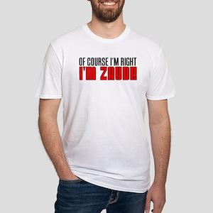 I'm Right I'm Zayde T-Shirt