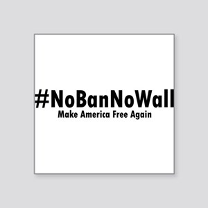 #NoBanNoWall 2 Sticker