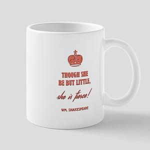 THOUGH SHE BE... Mugs