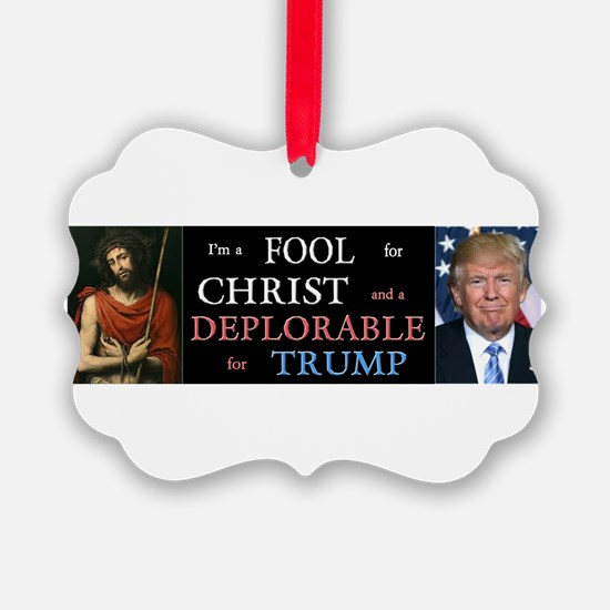 Fool For Christ, Deplorable Trump Ornament