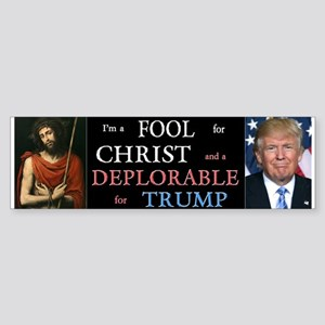 Fool For Christ, Deplorable Trump Bumper Sticker