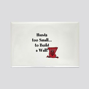 Trump's hands are too small to build a wall Ma