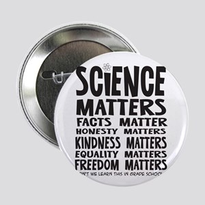"""Science Matters Facts 2.25"""" Button (10 Pack)"""