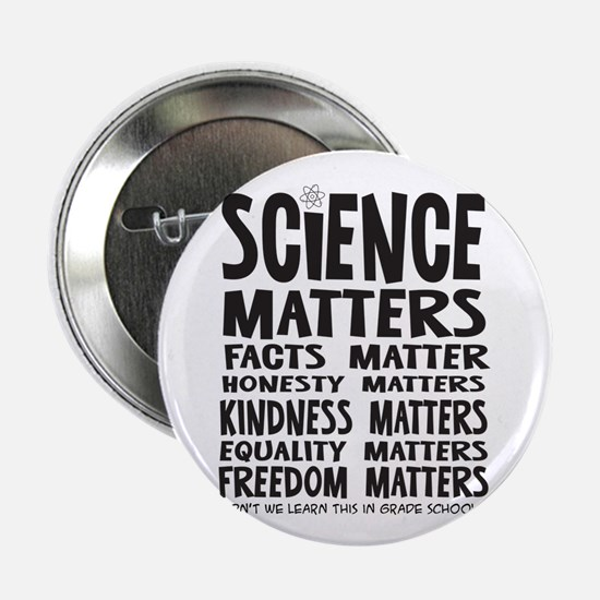 "Science Matters Facts 2.25"" Button (10 Pack)"
