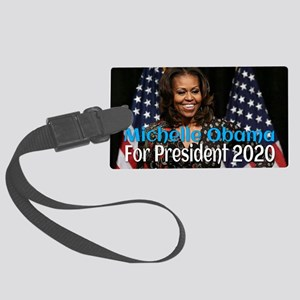 Michelle Obama For President 202 Large Luggage Tag