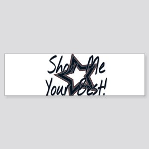 Show me your best Bumper Sticker