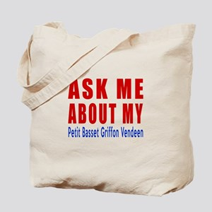 Ask Me About My Petit Basset Griffon Vend Tote Bag