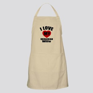 I Love My Ukrainian Wife Apron