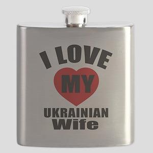I Love My Ukrainian Wife Flask