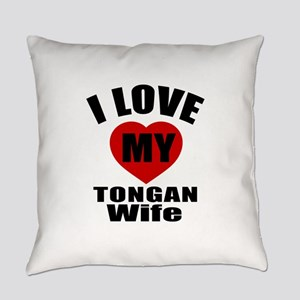 I Love My Tongan Wife Everyday Pillow