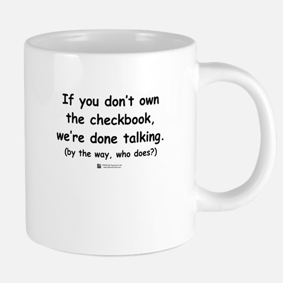 Who owns the checkbook? Mugs