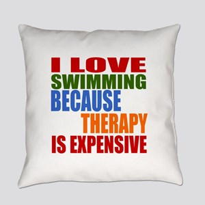 I Love Swimming Because Therapy Is Everyday Pillow