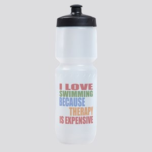 I Love Swimming Because Therapy Is E Sports Bottle