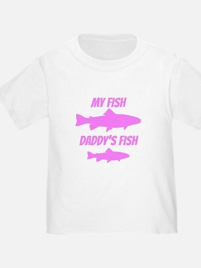My Fish Daddys Fish T-Shirt