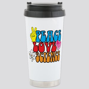 Peace Love and Science Travel Mug