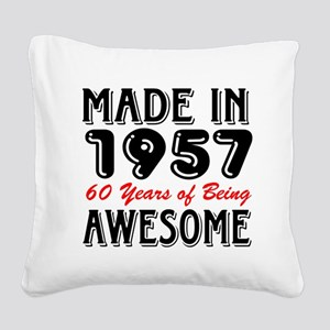 Made In 1957 60 Years of Bein Square Canvas Pillow