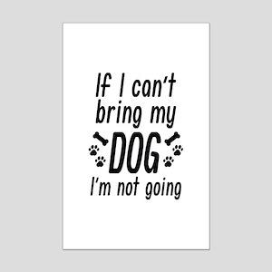 Bring My Dog Mini Poster Print