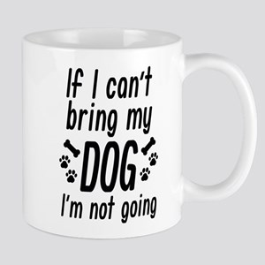 Bring My Dog Mug