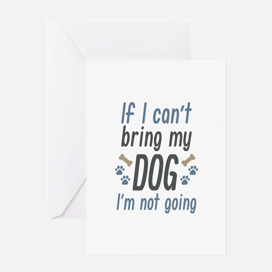 Bring My Dog Greeting Card