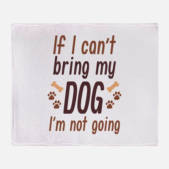 Bring My Dog Stadium Blanket