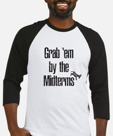 Grab 'em by the Midterms! Baseball Jersey