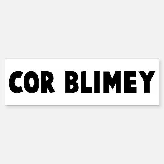 Cor blimey Bumper Bumper Bumper Sticker