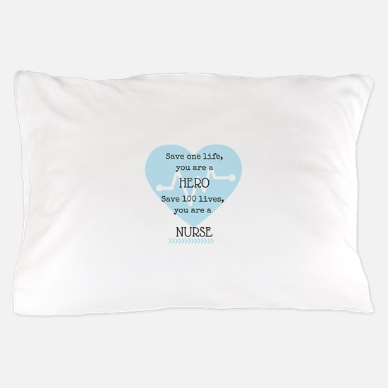 Hero Nurse Pillow Case