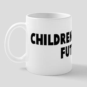 Children are the future Mug