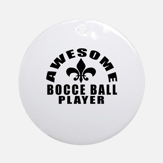 Awesome Bocce Ball Player Designs Round Ornament